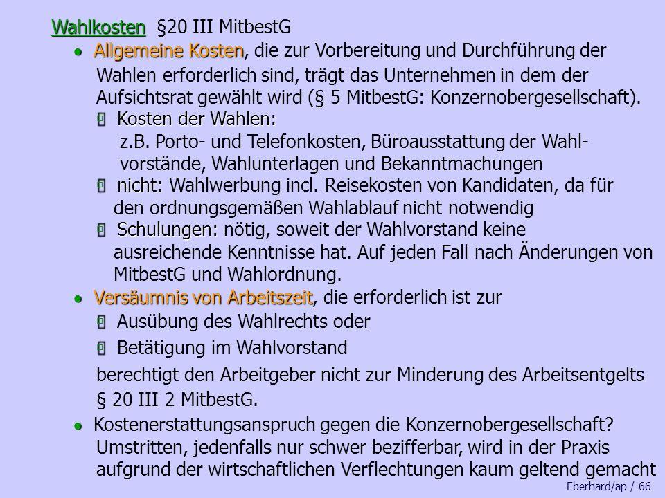 Wahlkosten §20 III MitbestG