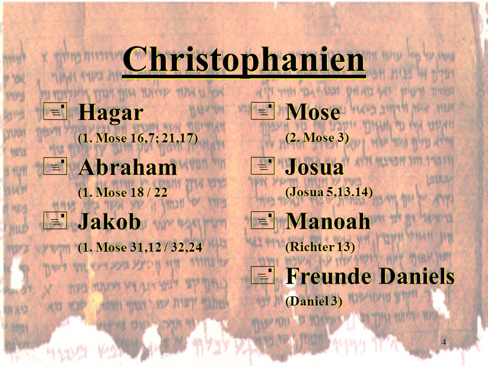 Christophanien Hagar Mose Abraham Josua Jakob Manoah Freunde Daniels