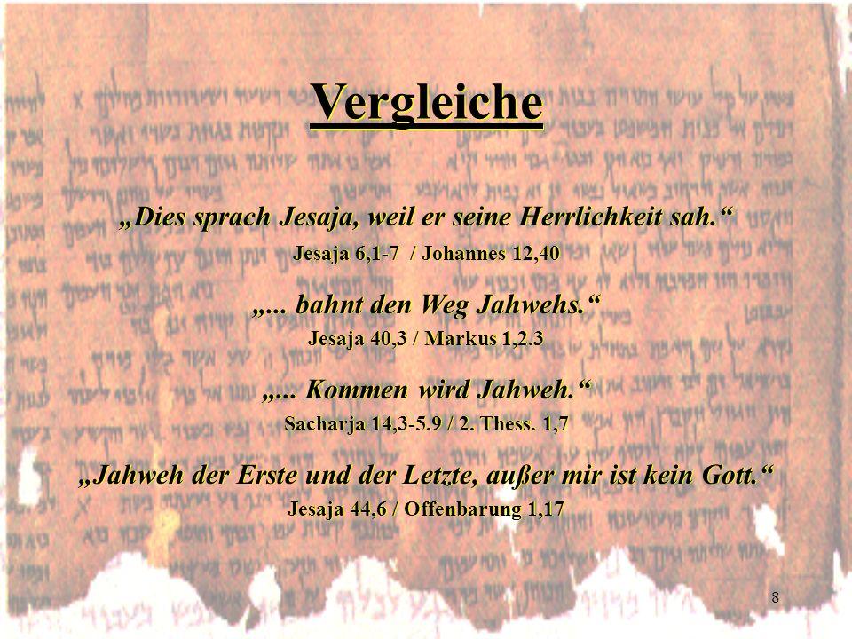 """Vergleiche """"Dies sprach Jesaja, weil er seine Herrlichkeit sah."""