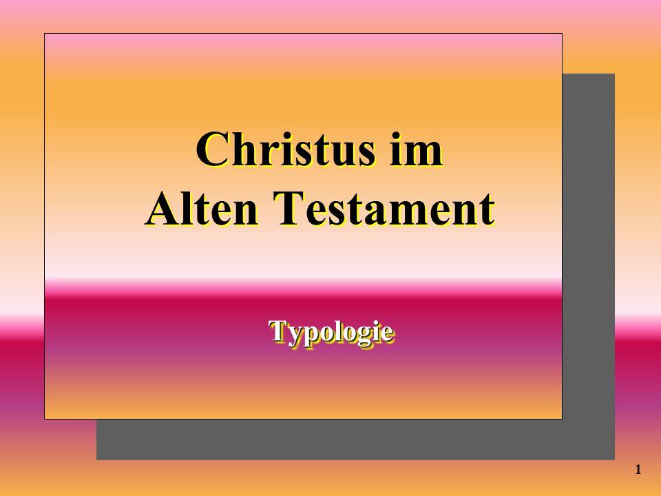 Christus im Alten Testament