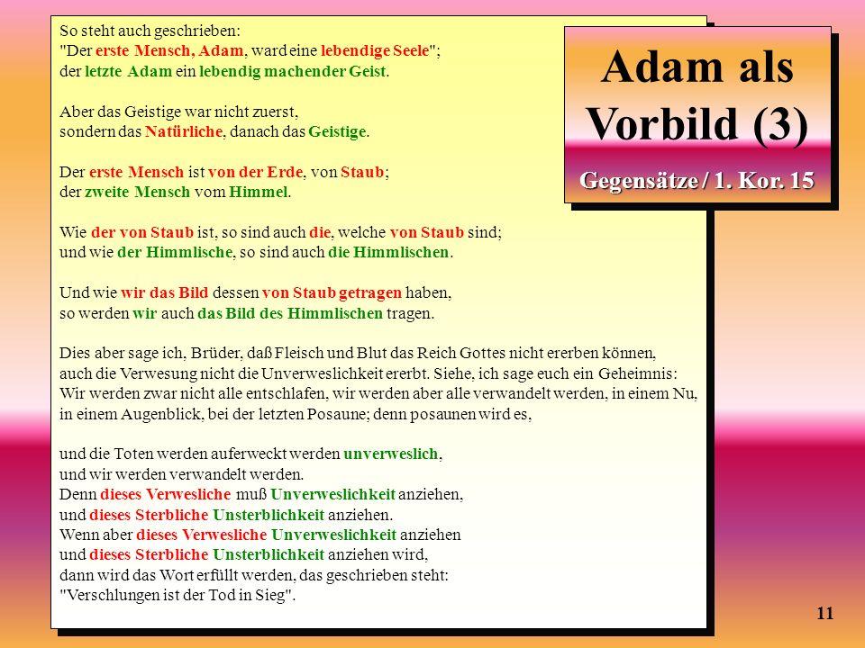 Adam als Vorbild (2) Adam als Vorbild (3) Gegensätze / 1. Kor. 15 11