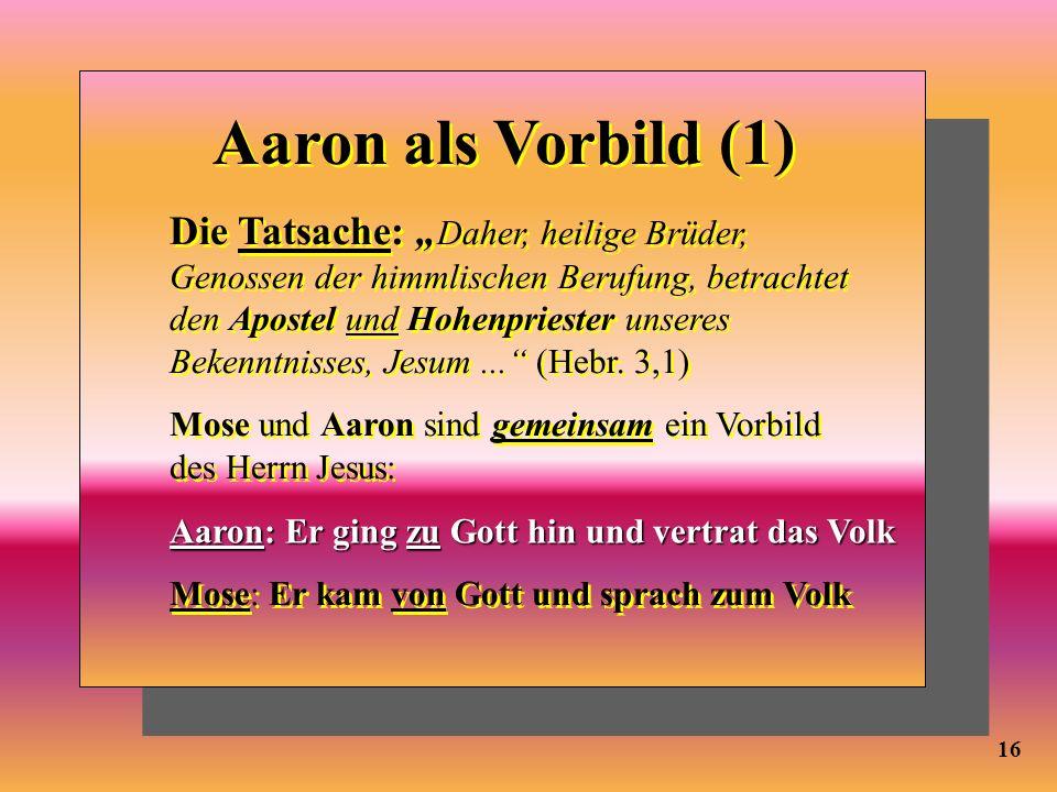 Aaron als Vorbild (1)