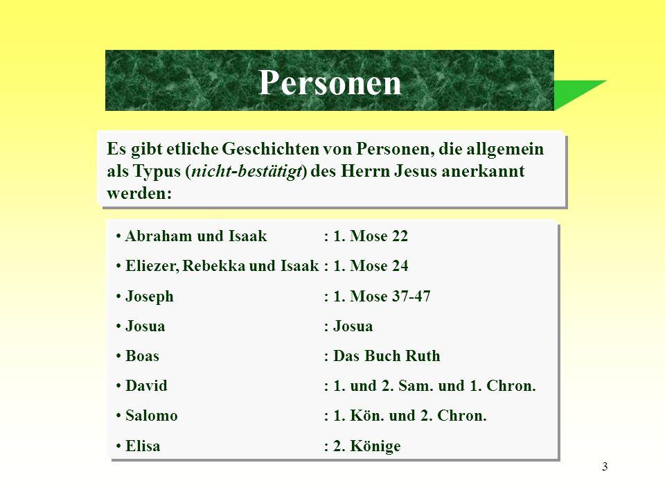 Personen Es gibt etliche Geschichten von Personen, die allgemein als Typus (nicht-bestätigt) des Herrn Jesus anerkannt werden: