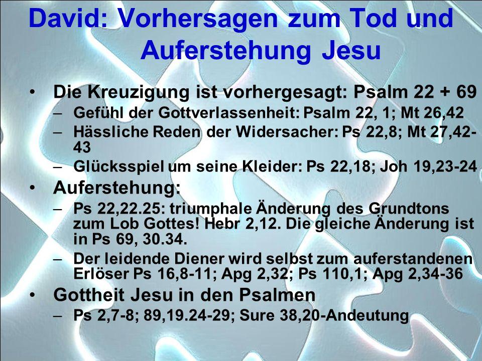 David: Vorhersagen zum Tod und Auferstehung Jesu