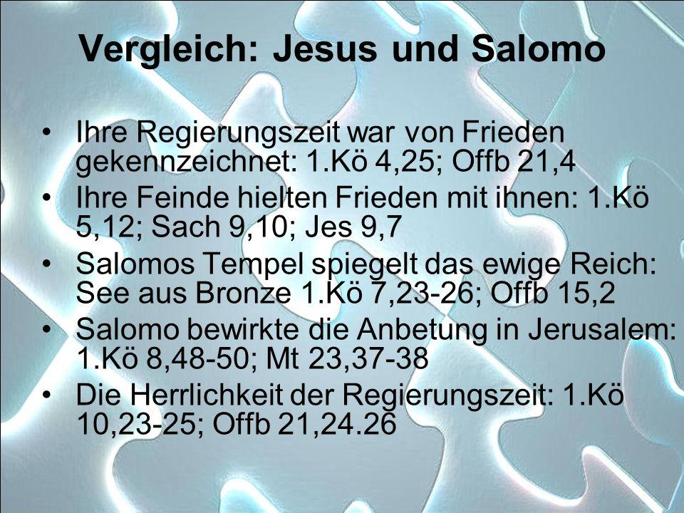 Vergleich: Jesus und Salomo