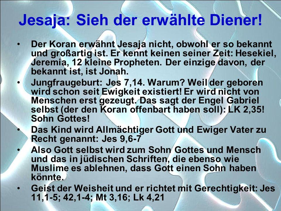 Jesaja: Sieh der erwählte Diener!