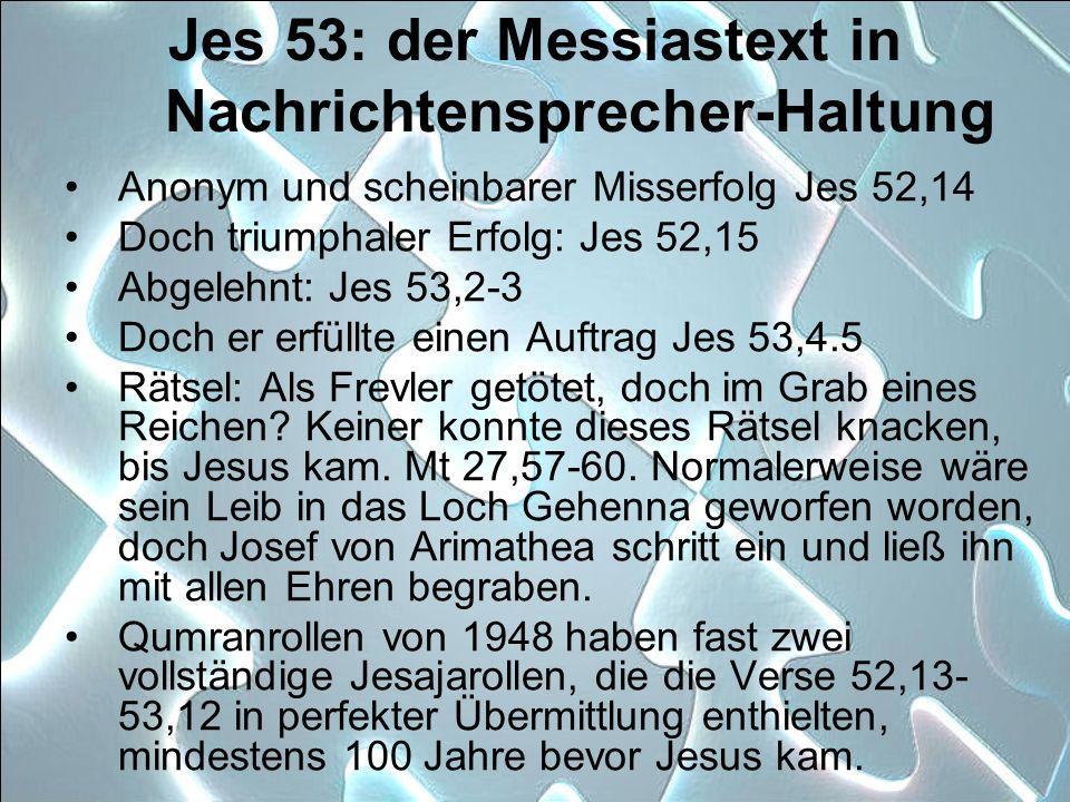 Jes 53: der Messiastext in Nachrichtensprecher-Haltung