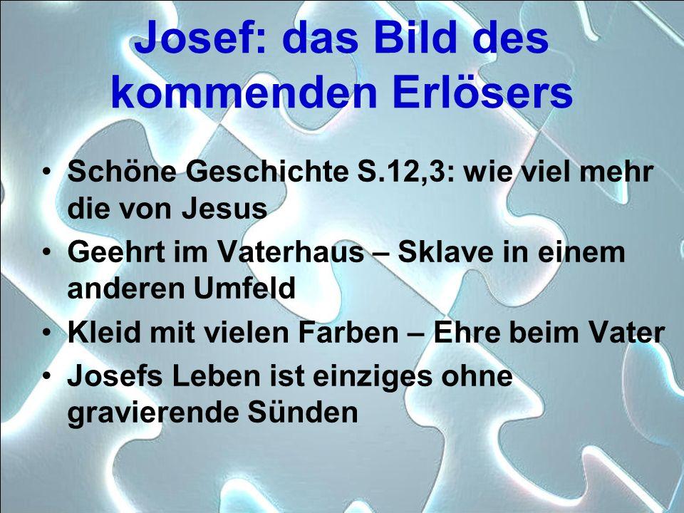 Josef: das Bild des kommenden Erlösers