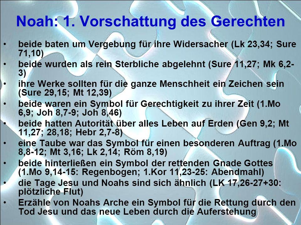 Noah: 1. Vorschattung des Gerechten