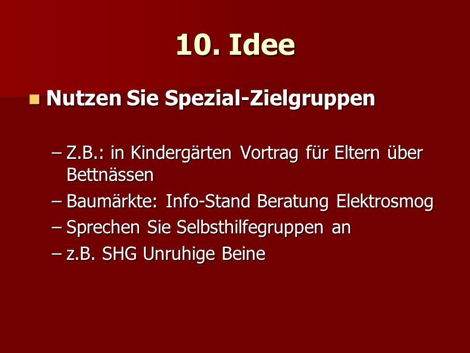 10. Idee Nutzen Sie Spezial-Zielgruppen