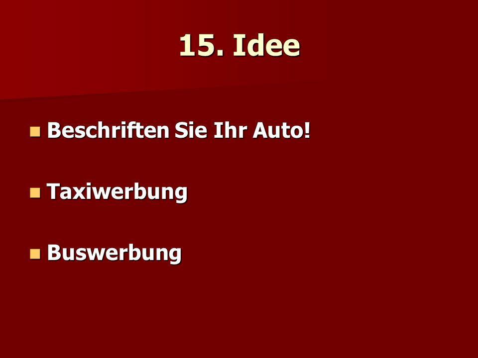 15. Idee Beschriften Sie Ihr Auto! Taxiwerbung Buswerbung