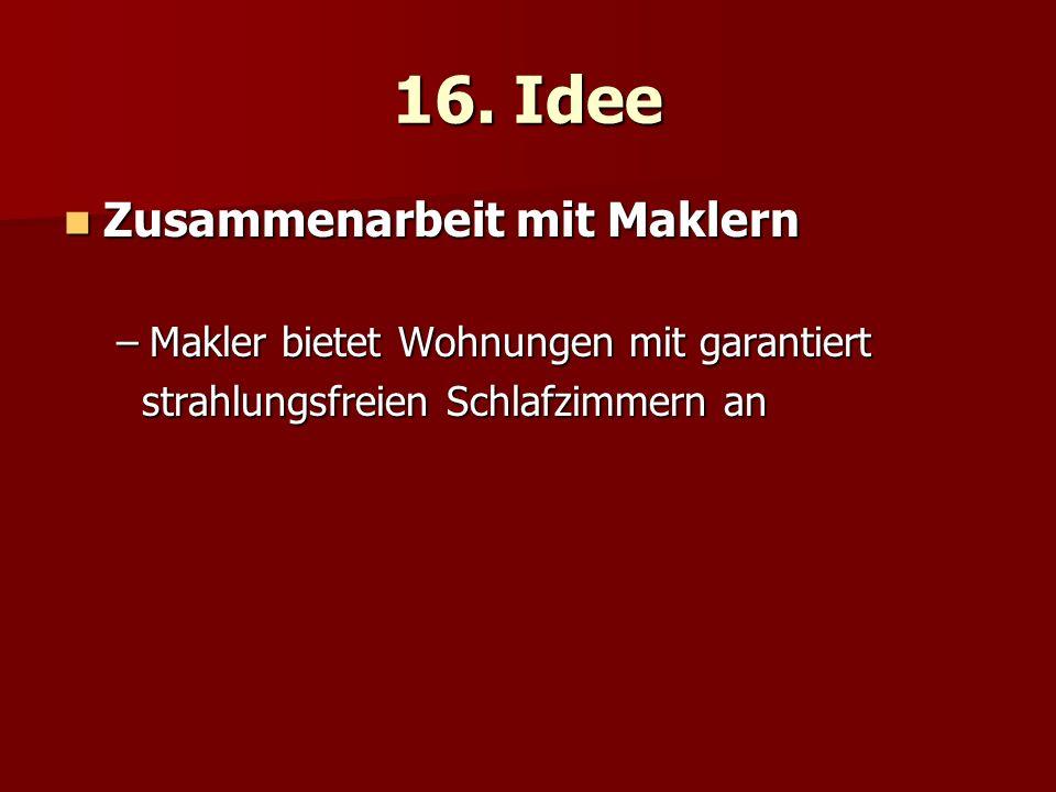 16. Idee Zusammenarbeit mit Maklern