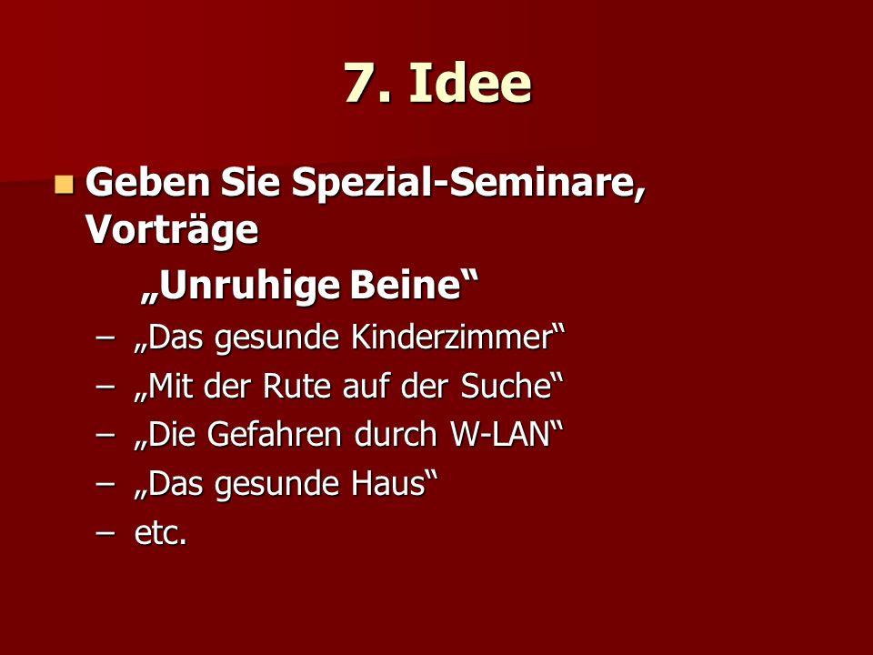"""7. Idee Geben Sie Spezial-Seminare, Vorträge """"Unruhige Beine"""