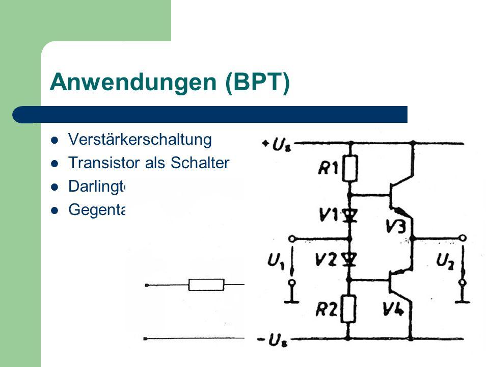 Anwendungen (BPT) Verstärkerschaltung Transistor als Schalter