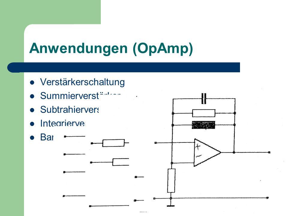 Anwendungen (OpAmp) Verstärkerschaltung Summierverstärker