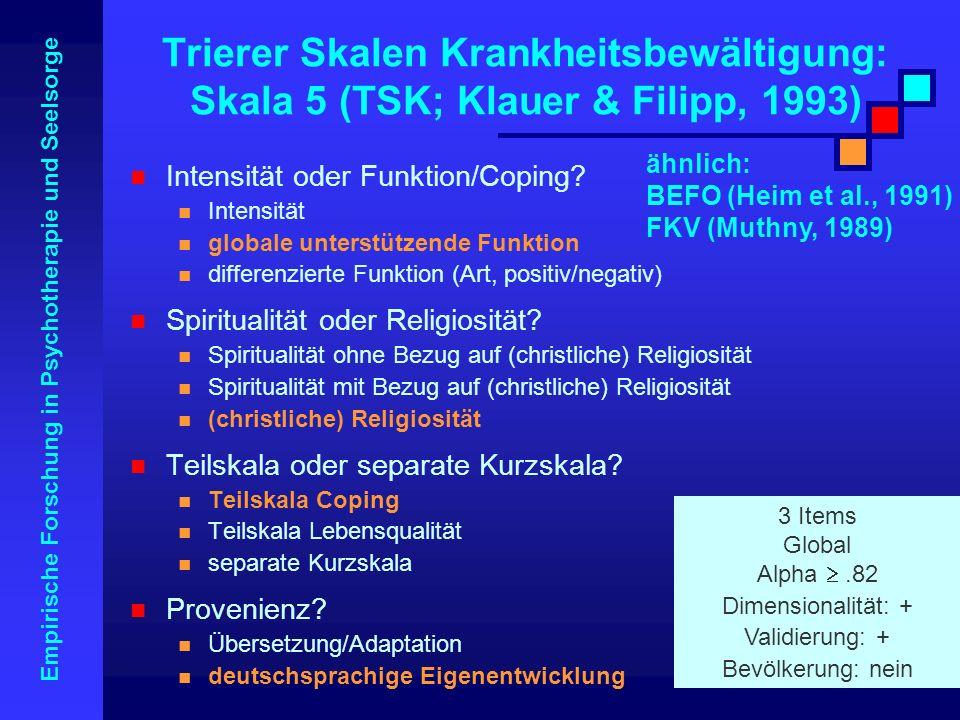 Trierer Skalen Krankheitsbewältigung: Skala 5 (TSK; Klauer & Filipp, 1993)