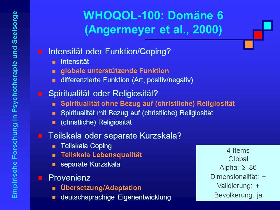 WHOQOL-100: Domäne 6 (Angermeyer et al., 2000)