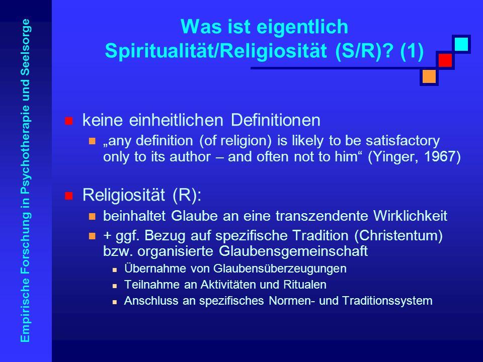 Was ist eigentlich Spiritualität/Religiosität (S/R) (1)