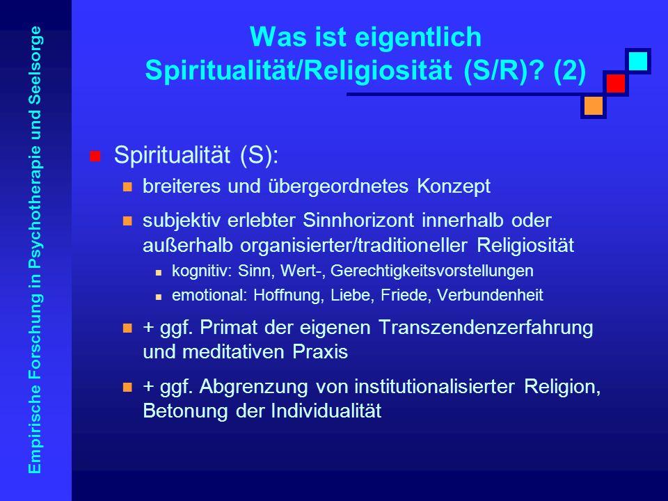 Was ist eigentlich Spiritualität/Religiosität (S/R) (2)