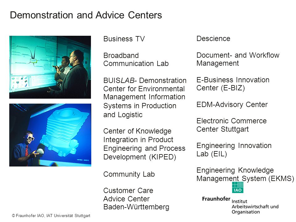 Demonstration and Advice Centers