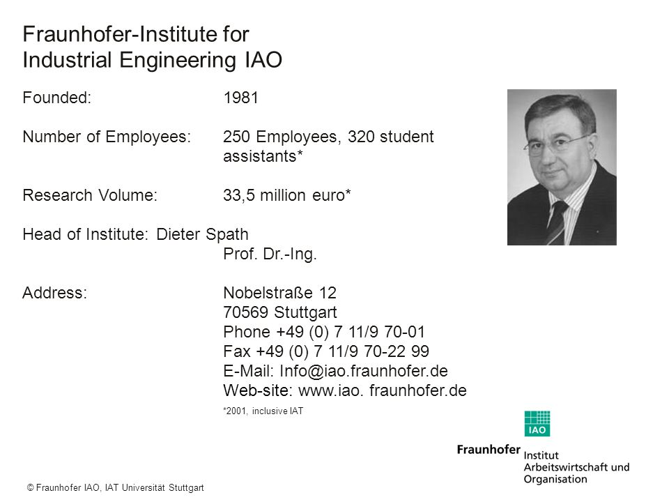 Fraunhofer-Institute for Industrial Engineering IAO