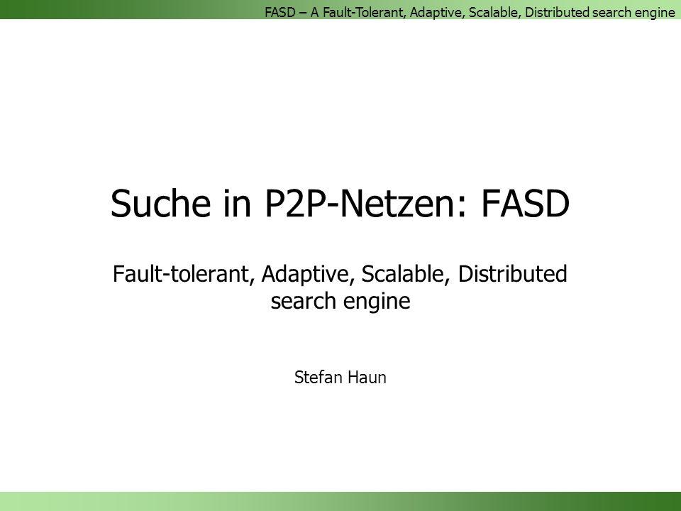 Suche in P2P-Netzen: FASD