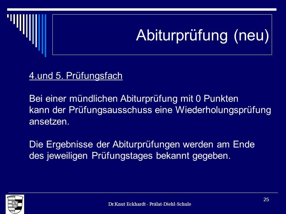 Abiturprüfung (neu) 4.und 5. Prüfungsfach