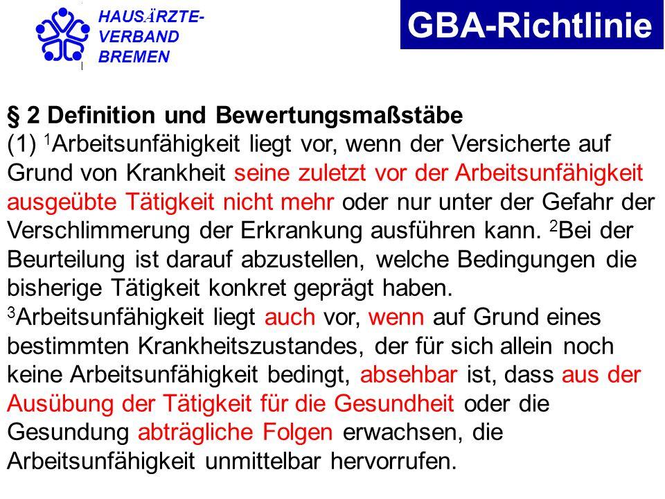 GBA-Richtlinie § 2 Definition und Bewertungsmaßstäbe