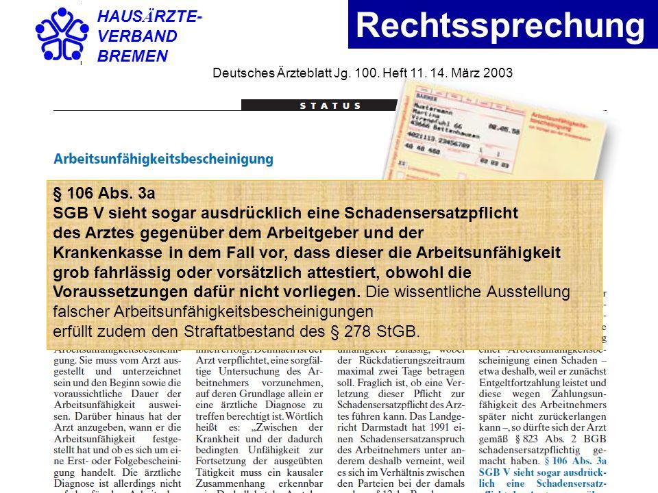 HAUSÄRZTE- VERBAND. BREMEN. Rechtssprechung. Deutsches Ärzteblatt Jg. 100. Heft 11. 14. März 2003.