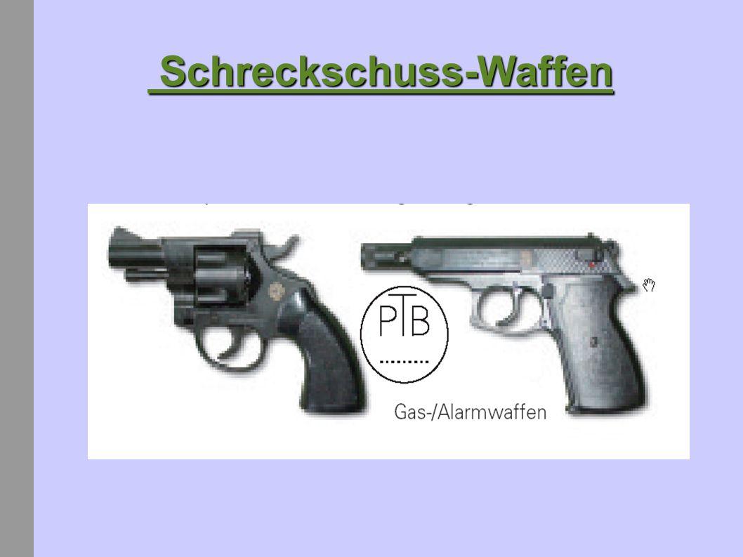 Schreckschuss-Waffen