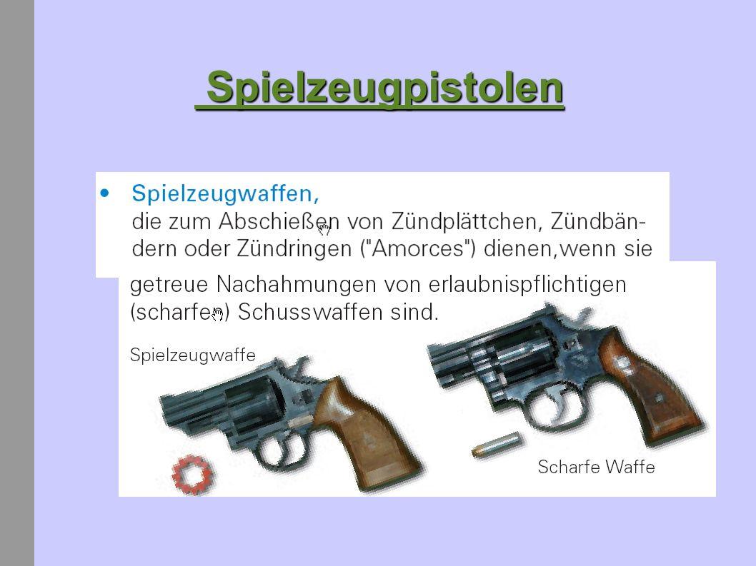 Spielzeugpistolen