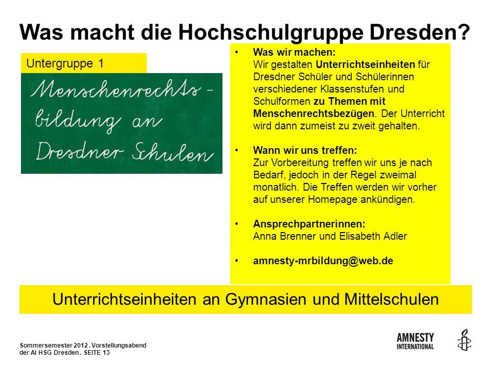 Was macht die Hochschulgruppe Dresden