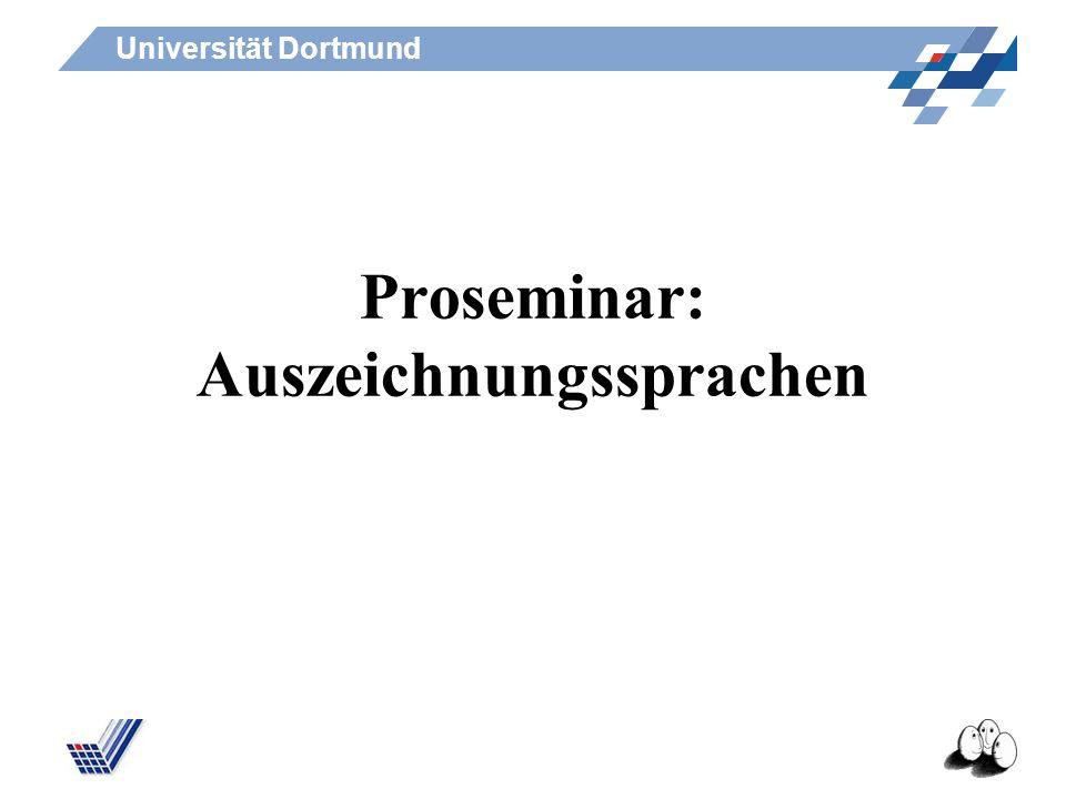 Proseminar: Auszeichnungssprachen