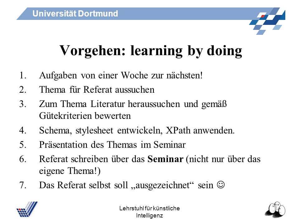 Vorgehen: learning by doing