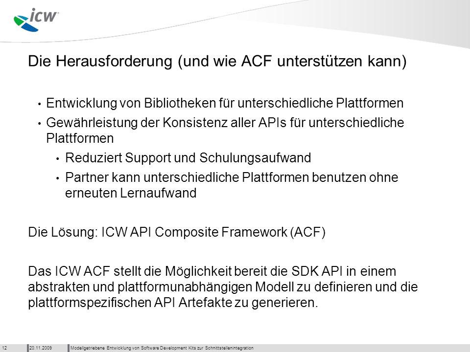 Die Herausforderung (und wie ACF unterstützen kann)