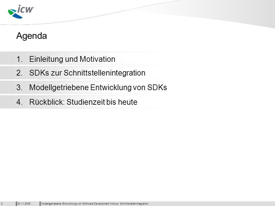 Agenda 1. Einleitung und Motivation 2.