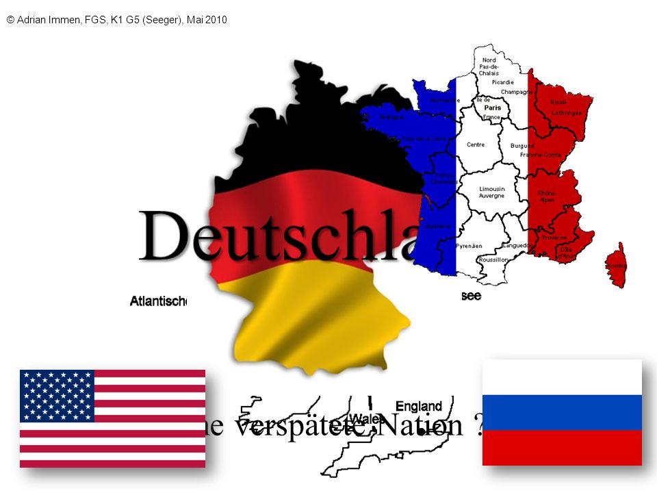 Deutschland Eine verspätete Nation Deutschland als verspätete Nation