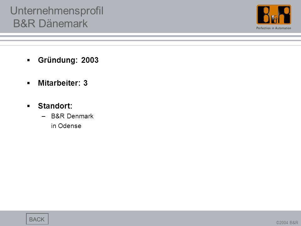Unternehmensprofil B&R Dänemark