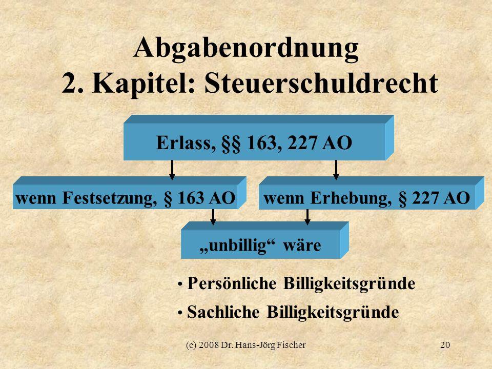 Abgabenordnung 2. Kapitel: Steuerschuldrecht