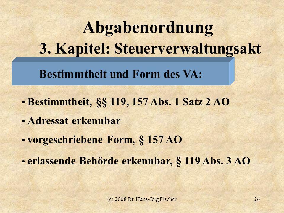 Abgabenordnung 3. Kapitel: Steuerverwaltungsakt