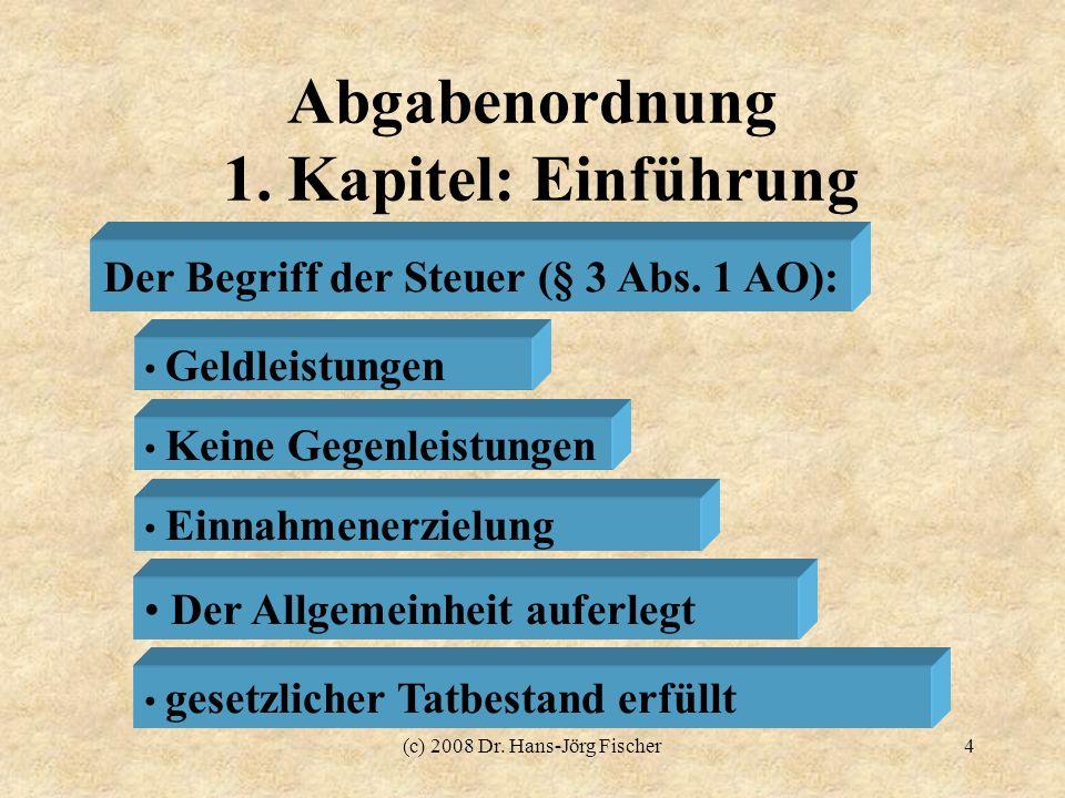 Abgabenordnung 1. Kapitel: Einführung