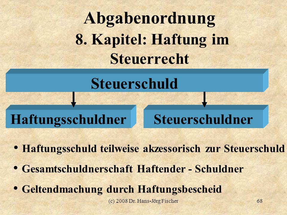 Abgabenordnung 8. Kapitel: Haftung im Steuerrecht