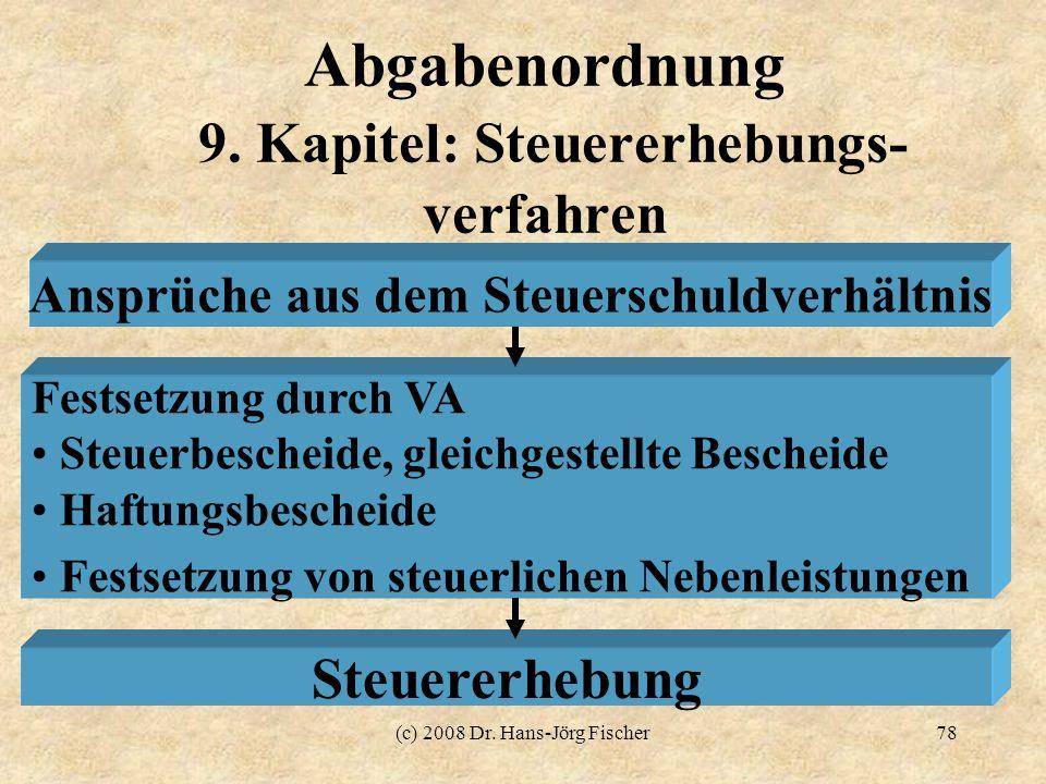 Abgabenordnung 9. Kapitel: Steuererhebungs- verfahren