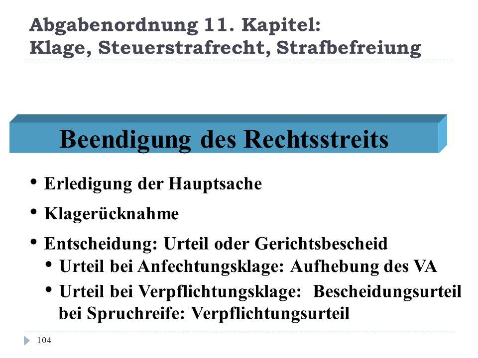 Abgabenordnung 11. Kapitel: Klage, Steuerstrafrecht, Strafbefreiung