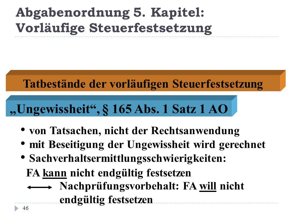 Abgabenordnung 5. Kapitel: Vorläufige Steuerfestsetzung