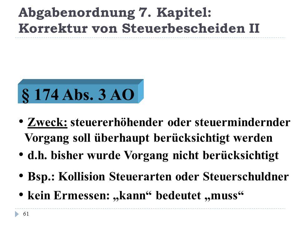 Abgabenordnung 7. Kapitel: Korrektur von Steuerbescheiden II