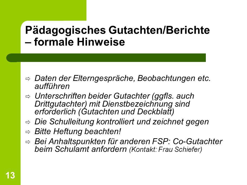 Pädagogisches Gutachten/Berichte – formale Hinweise