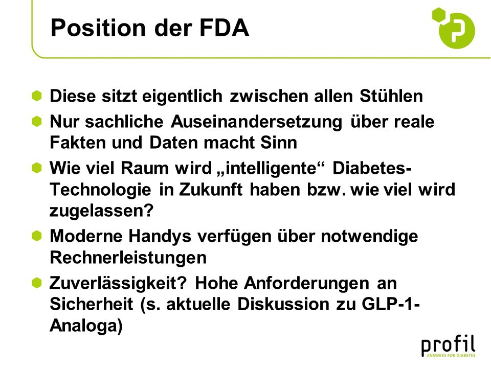 Position der FDA Diese sitzt eigentlich zwischen allen Stühlen