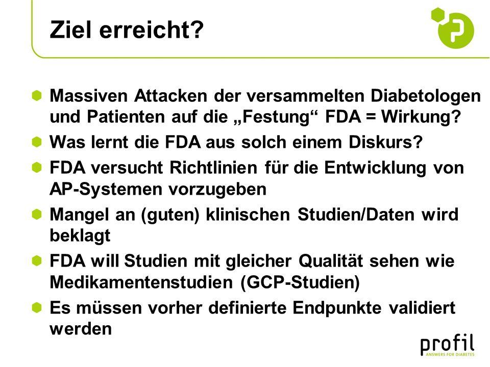 """Ziel erreicht Massiven Attacken der versammelten Diabetologen und Patienten auf die """"Festung FDA = Wirkung"""