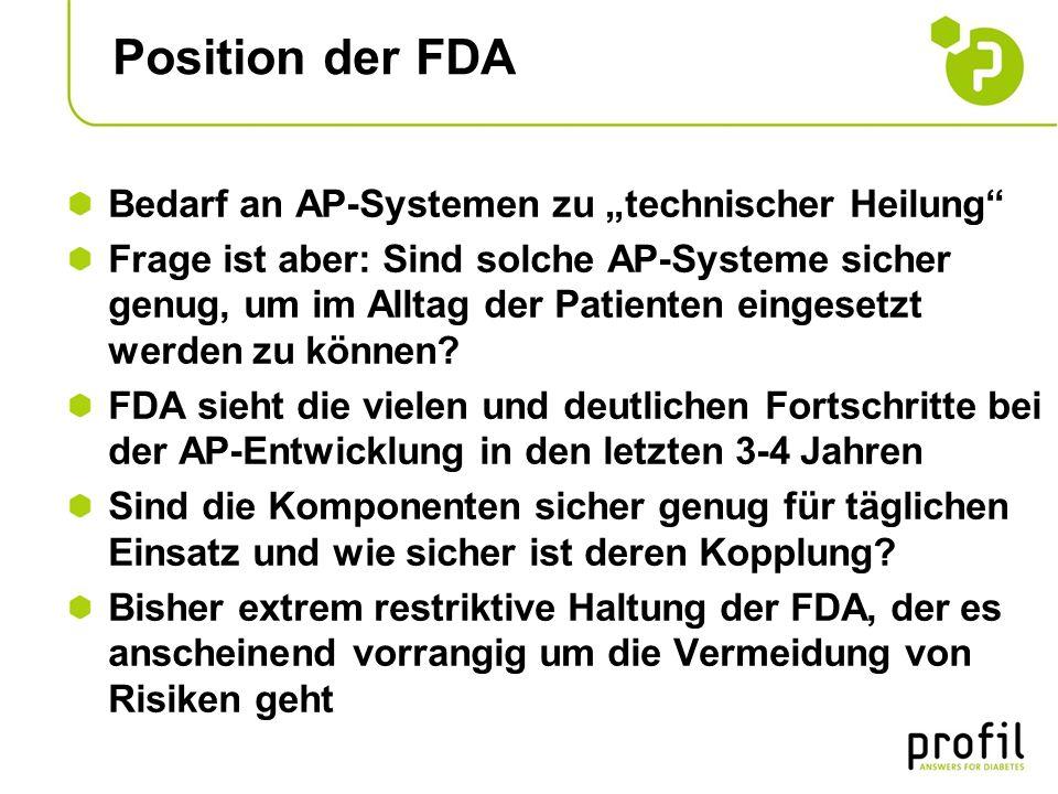 "Position der FDA Bedarf an AP-Systemen zu ""technischer Heilung"